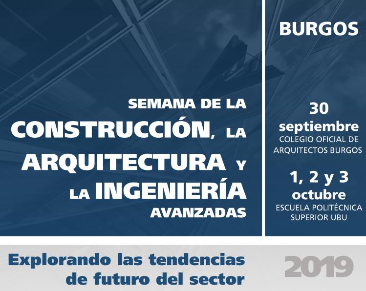 Semana de la Construcción: la arquitectura y la ingeniería avanzadas